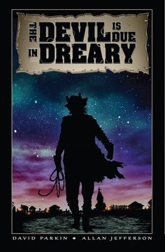 The Devil is Due in Dreary: An interview with David Parkin