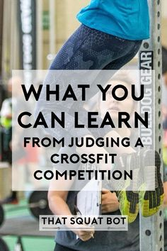 You can learn as much from judging as competing in a CrossFit competition. Find out what I learned now!