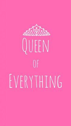 Preppy Original ★ Queen of Everything iPhone Wallpaper Quote