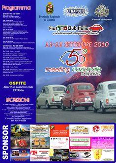 5° Meeting Nazionale Belpasso. Fiat 500 Club Italia. Solo ad Etnapolis.