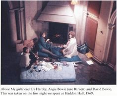 Bowie with Angie and Tony Visconti's girlfriend Liz Hartley on their first night at Haddon Hall in November 1969. Photo by Visconti