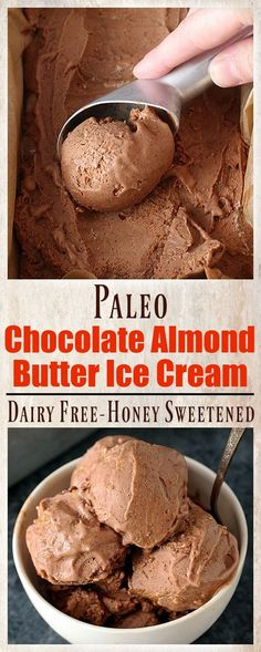 Paleo Chocolate Almond Butter Ice Cream- creamy, sweetened with honey, and so delicious! Dairy free, gluten free, only 5 ingredients and a healthy version of the sweet treat.: