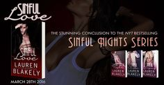 Today's Spotlight Read: Sinful Love by Lauren Blakely – The stunning conclusion to the NYT Bestselling Sinful Nights Series Love Lauren, Best Sellers, Romance, Night, Reading, Sexy, Cover, Books, Spotlight