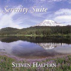 Serenity Suite – Steven Halpern