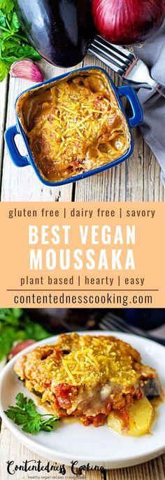 Best Vegan Moussaka | #vegan #glutenfree #contentednesscooking #plantbased #dairyfree