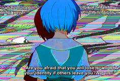 Are you afraid you will lose your identity if others leave you?