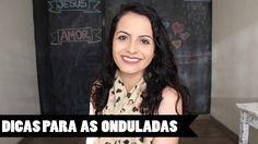 Meu Cabelo Ondulado 2A/B ♥  DICAS PARA AS ONDULADAS