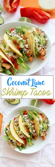 These coconut lime shrimp tacos are the perfect mexican dish. They're full of flavor, come together in under 30 minutes, require minimal ingredients, and taste absolutely delicious!