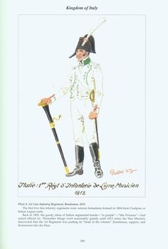Kingdom of Italy: Plate Line Infantry Regiment, Bandsman, 1812 Kingdom Of Naples, Kingdom Of Italy, Italian Army, French Empire, French Revolution, Napoleonic Wars, The Republic, Military History, Art