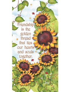 """This lovely fabric panel is absolutely perfect for stitching into a gift for a dear friend or loved one. It features happy sunflowers and the quote, """"Friendship is the golden thread that ties our hearts and souls together."""" Because it is sm..."""
