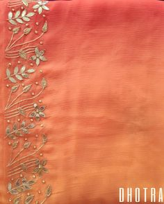 Gorgeous saree with sunset hues and ombre effects, teamed with gotapatti, aari, pearl and dabka work will definitely make you Likes, 6 Comments - DhotraNo photo description available. Saree Embroidery Design, Zardosi Embroidery, Embroidery Suits Punjabi, Embroidery On Kurtis, Hand Embroidery Dress, Border Embroidery Designs, Embroidery Works, Hand Embroidery Patterns, Beaded Embroidery