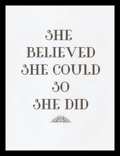 Typographic Print She Believed She Could Poster by AngieDraws