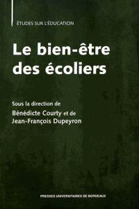 Le bien-être des écoliers / Bénédicte Courty et Jean-François Dupeyron. https://hip.univ-orleans.fr/ipac20/ipac.jsp?session=Q4913792B343X.1934&menu=search&aspect=subtab66&npp=10&ipp=25&spp=20&profile=scd&ri=11&source=%7E%21la_source&index=.IN&term=++979-10-300-0090-0+&x=16&y=25&aspect=subtab66