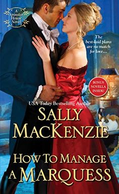 How to Manage a Marquess (Spinster House) by Sally Mackenzie http://www.amazon.com/dp/B0138NH9PE/ref=cm_sw_r_pi_dp_ESnSwb02FC605