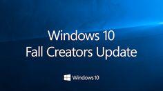 Windows 10 Fall Creators Update Release Date Is October 17th