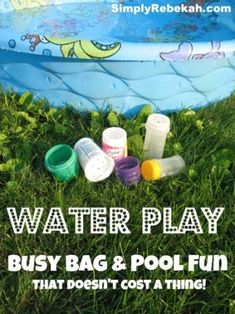 DIY Water Play Busy Bag & Pool Fun That Doesn't Cost a Thing!  Fill your kiddie pool with these fun water toys that won't cost you a penny.
