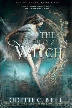 Chasing Books: Critique #162 : The Frozen Witch #1 ~ Elle a fâché un dieu