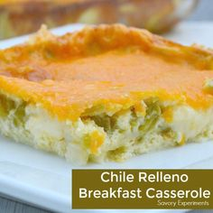 Chile Relleno Breakfast Casserole is a family favorite with eggs, two types of cheese and mild green chiles!