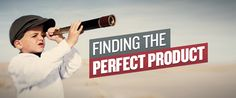 Outstanding Article! How to find the perfect product for your #ecommerce online store