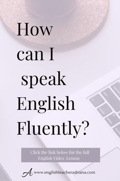Improve your English Speaking skills and your English fluency using these tips. Click the link below to watch the full video lesson English Tips, English Book, English Words, English Lessons, English Writing, English Class, Improve English Speaking, Improve Your English, English Grammar Worksheets