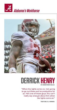 Derrick Henry, Alabama's Workhorse - from the Alabama Game Day Digital Program  #Alabama #RollTide #BuiltByBama #Bama #BamaNation #CrimsonTide #RTR #Tide #RammerJammer