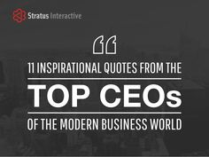 Inspirational Quotes for Businesses Quotes from some of the most successful