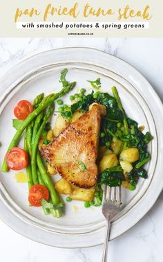 Pan Fried Tuna Steak With Crushed Potatoes + Spring Greens