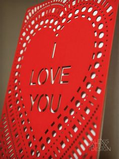 "Lace Laser-Cut Valentine's Card    ""I Love You""   by AlexisMattoxDesign, $3.95"