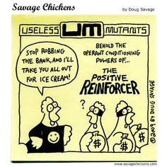 Positive reinforcement - Savage Chickens