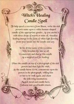 Witches Healing Candle Spell- author of the Spell is Scott Cunningham