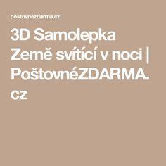 3D Samolepka Země svítící v noci | PoštovnéZDARMA.cz