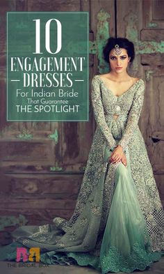 10 Engagement Dresses For Indian Bride That Guarantee The Spotlight: Here's a list of some gorgeous attires – a mix of sarees and lehengas that are perfect engagement dresses for Indian bride! Indian Engagement Outfit, Engagement Dress For Bride, Engagement Gowns, Indian Wedding Gowns, Indian Bridal Fashion, Indian Gowns, Indian Weddings, Indian Wear, Bride Gowns