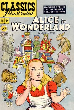 """Vintage Classics Illustrated """"Alice in Wonderland""""....a comic book that is not a comic book!"""