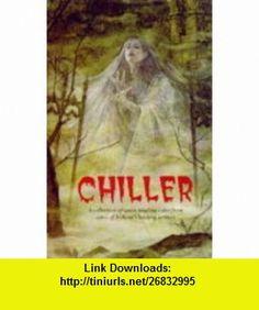 Chiller (9781853715129) Arthur Holmberg, Chris Lynch , ISBN-10: 1853715123  , ISBN-13: 978-1853715129 ,  , tutorials , pdf , ebook , torrent , downloads , rapidshare , filesonic , hotfile , megaupload , fileserve
