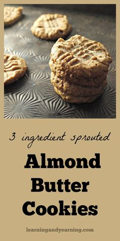 3 ingredient peanut butter cookies are all the rage, but the typical recipe has a lot of sugar. And I prefer not to use peanut butter. I've come up with a great solution that uses coconut sugar and sprouted almond butter to make delicious 3 ingredient almond butter cookies.