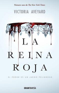 Primeros capítulos de La reina roja de Victoria Aveyard.