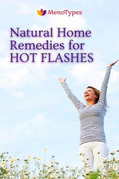 Find out how to relieve hot flashes and other menopause symptoms naturally without Hormone Replacement Therapy. 4 Herbs and home remedies that will help you relieve your menopause and pre menopause symptoms without HRT. Check our menopause tea for women wellness. MenoTypes - women's health and wellness support during perimenopause & menopause at the first early signs. Natural remedies & products for relief of symptoms. #menopause #hotflashes #midlife #perimenopause Home Remedies, Natural Remedies, Hot Flash Remedies, Hormone Replacement Therapy, Womens Wellness, Menopause Symptoms, Night Sweats, Hormonal Changes, Hot Flashes