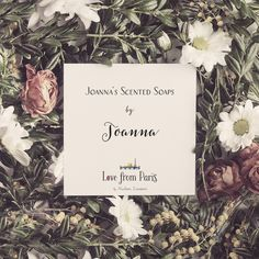 Joanna's Scented Soaps by Joanna #DesignYourLife a blog by #TheParisStudio