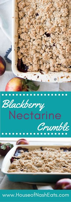This Blackberry Nectarine Crumble has big, juicy blackberries and sweet-tart nectarines bubbling beneath a warm, buttery crumble topping. This blackberry dessert is one of the best things to make with blackberries!  #blackberries #nectarine #crumble #cobbler #crisp #summer #fruit