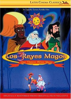 tres reyes magos película animada three wise men film spanish mexico 3 Reyes, Hispanic Culture, Kings Day, Irish Culture, Three Wise Men, Spanish Classroom, Spanish Lessons, Epiphany, Christmas Movies