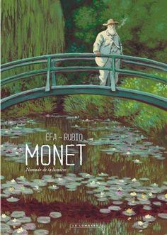 Monet : Nomade de la lumière de Salva Rubio et Ricard Fernandez