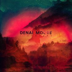 Denai Moore - Elsewhere (2014)