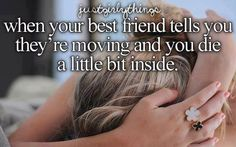 @Victoria Pepple You must NEVER EVER EVER EVER EVER move away. EVER!!!