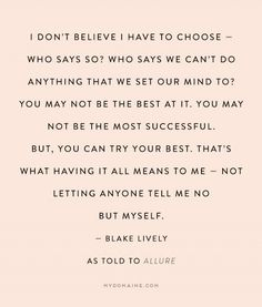 7 Inspiring Blake Lively Quotes on Motherhood via MyDomaine