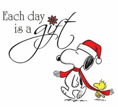Each day is a gift Snoopy Peanuts Christmas, Charlie Brown Christmas, Charlie Brown And Snoopy, Christmas Cartoons, Merry Christmas, Peanuts Quotes, Snoopy Quotes, Snoopy Love, Snoopy And Woodstock