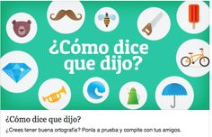 ¿Como Dice Que Dijo?A site that tests your knowledge of words by giving you options of two words that sound the same but mean different things. Really good for native Spanish speakers to use. Spanish Lessons, Learning Spanish, Spanish Class, Bilingual Classroom, Brain Gym, Montessori Activities, Love Languages, Spanish Language, Digital Marketing