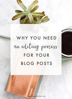 Why You Need an Edit