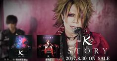 """K (ex-BORN) will release his new single """"STORY"""" on August 30th and here is a PV preview! Single: STORY Release date: August 30th 2017 Tracks: [CD] 1. STORY 2. Higher 3. −story forever− …"""