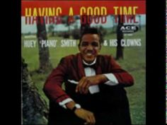 Song from the bronx tale Huey Piano Smith and The Clowns - Don't You Just Know It
