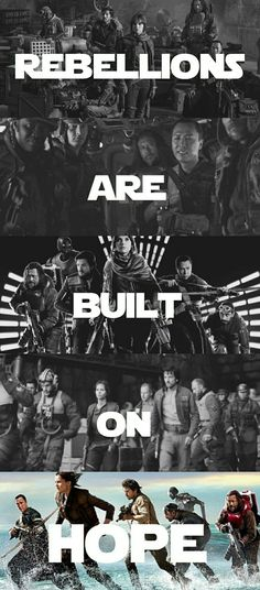 Rebellions are built on hope. | Star Wars | Rogue One Tumblr